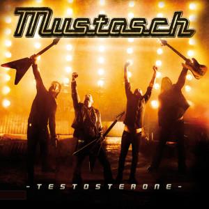 "Mustasch - ""Testosterone"" Cover"