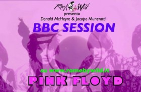 BBC Session 3° Puntata: PINK FLOYD
