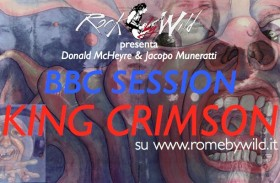 BBC Session 4° Puntata: KING CRIMSON