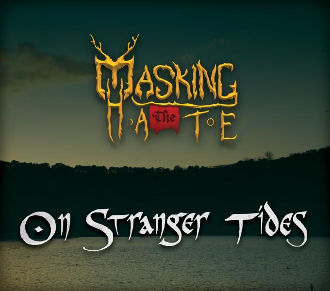 Masking The Hate - On Stranger Tides - Album Cover
