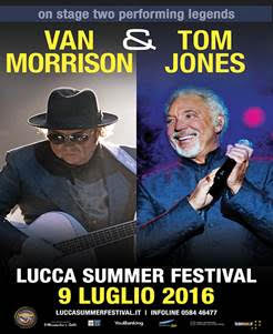 Tom Jones e Van Morrison @ Lucca Summer Festival 2016 Promo
