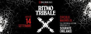 Ritmo Tribale @ Milano @ Circolo Magnolia   Novegro-Tregarezzo   Lombardia   Italia
