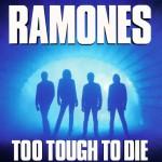 "1 ottobre 1984 - esce ""Too Tough to Die"" dei Ramones"