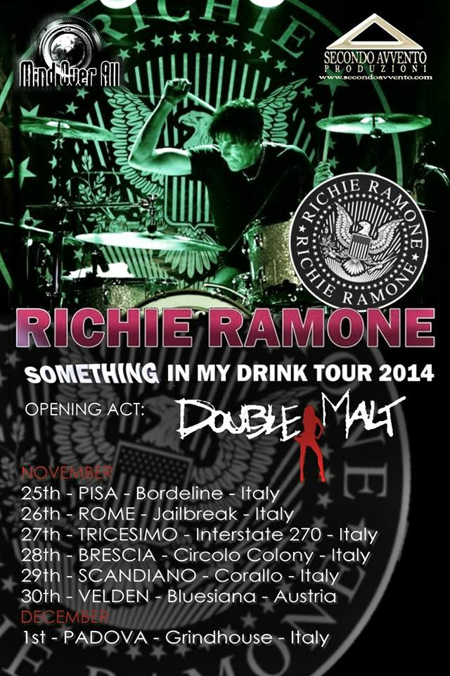 "Double Malt Opening per Richie Ramone ""Something In My Drink Tour 2014"""