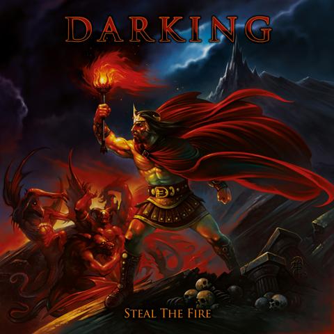 "Darking - ""Steal the Fire"""