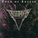 """12 gennaio 1993 - """"Edge of Excess"""" dei Triumph"""