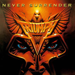 "28 gennaio 1983 - esce ""Never Surrender"" dei Triumph"