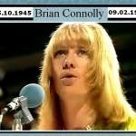 Brian Francis Connolly | 5 Ottobre 1945 – 9 Febbraio 1997