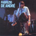 Fabrizio De Andrè |18 febbraio 1940 – 11 gennaio 1999