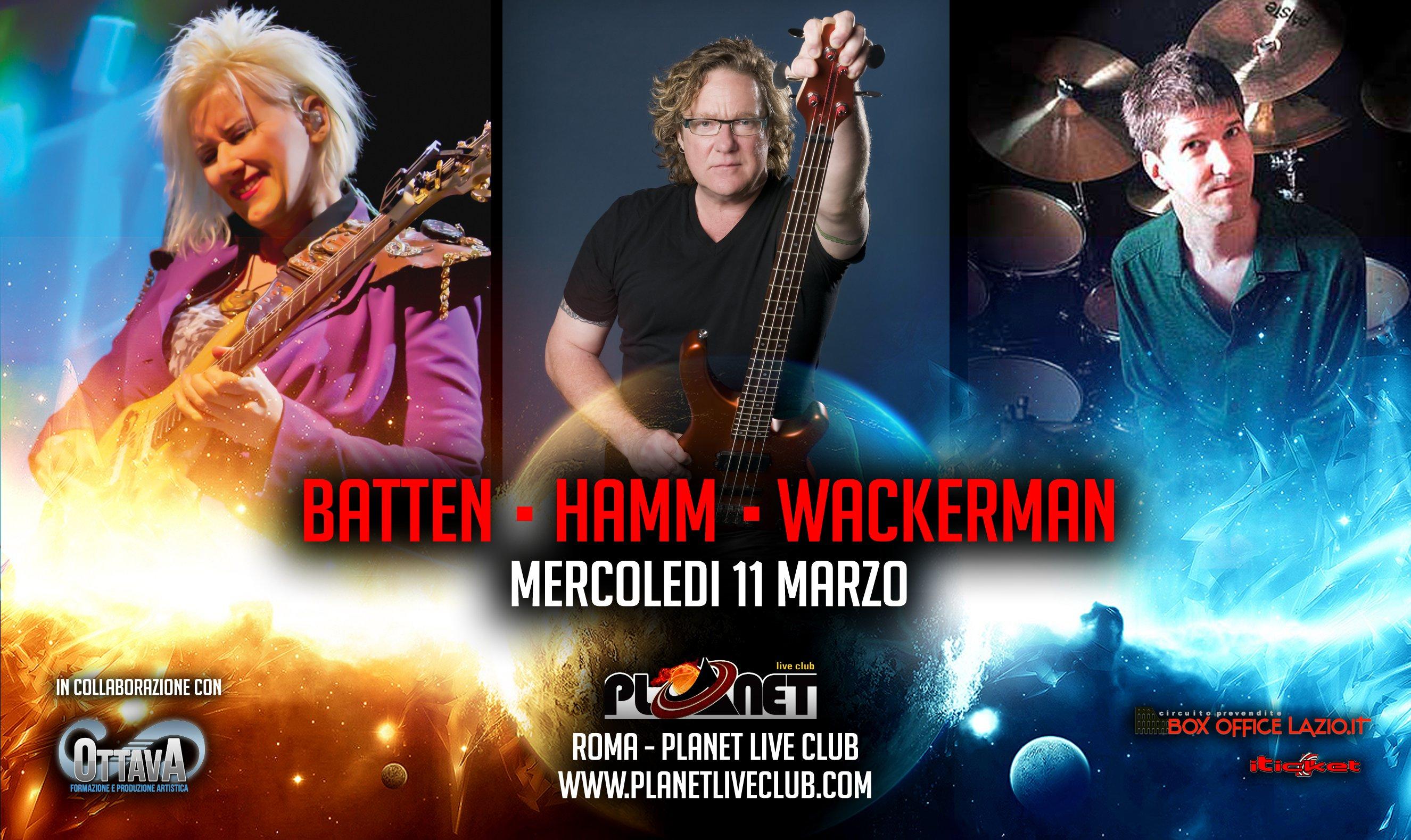 Il trio delle meraviglie al Planet di Roma: Batten-Wackerman-Hamm