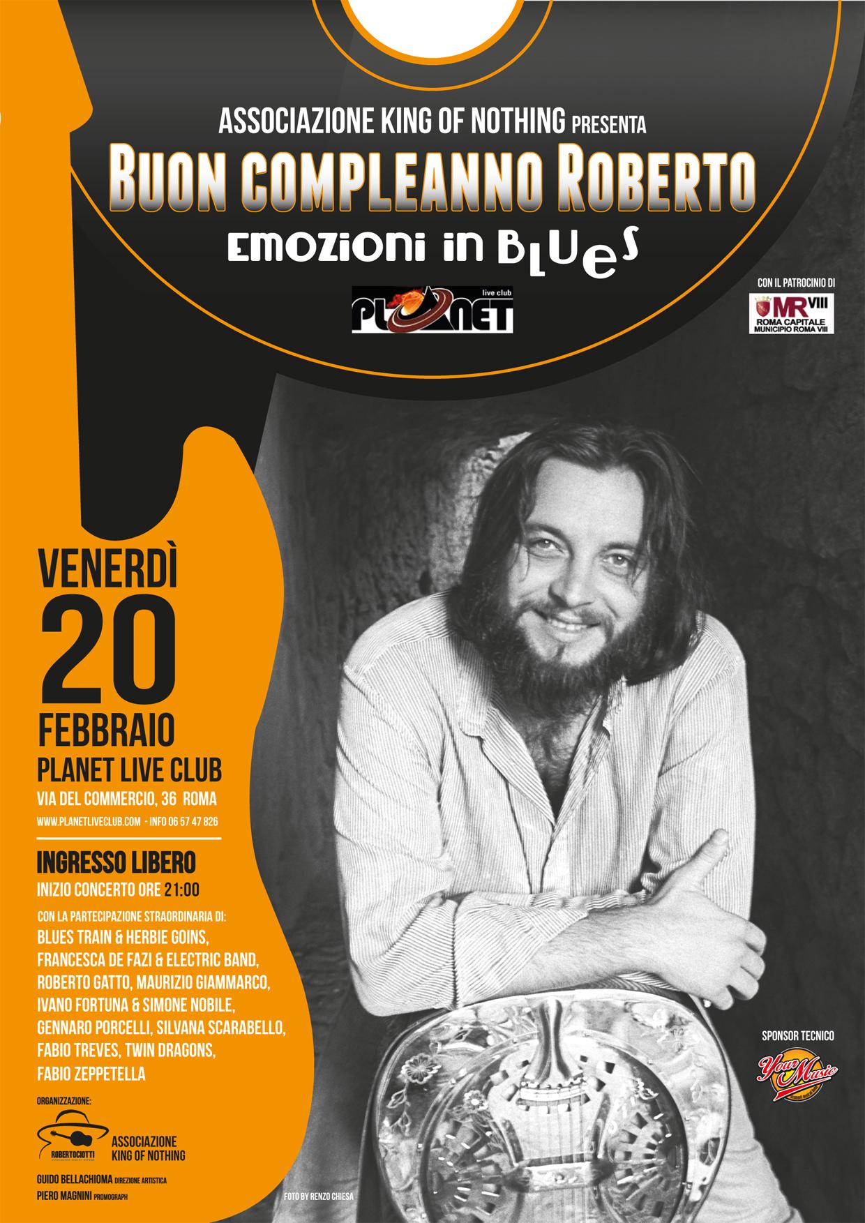 Buon Compleanno Roberto Ciotti @ Planet Live Club - 20 02 2015