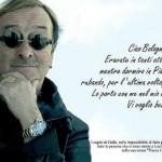 Lucio Dalla | 4 marzo 1943 – 1 marzo 2012