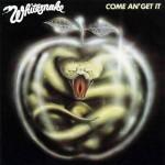 "11 aprile 1981 - esce ""Come an' Get it"" dei Whitesnake"