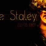 Layne Thomas Staley | 22 agosto 1967 – 5 aprile 2002