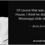 Muddy Waters | 4 aprile 1913 - 30 aprile 1983