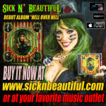 "Sick n' Beautiful - debut ""Hell Over Hell"""