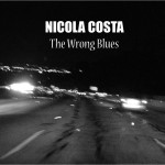 """Nicola Costa - """"The Wrong Blues"""" - Cover"""