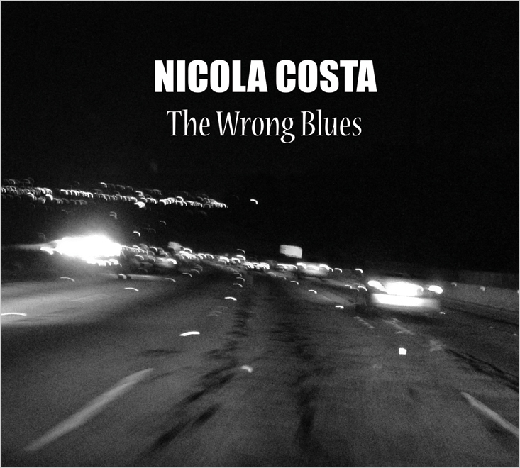 "Nicola Costa - ""The Wrong Blues"" - Cover"