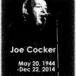 Joe Cocker | 20 maggio 1944 – 22 dicembre 2014