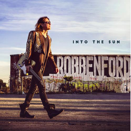 "Robben Ford - ""Into The Sun"""