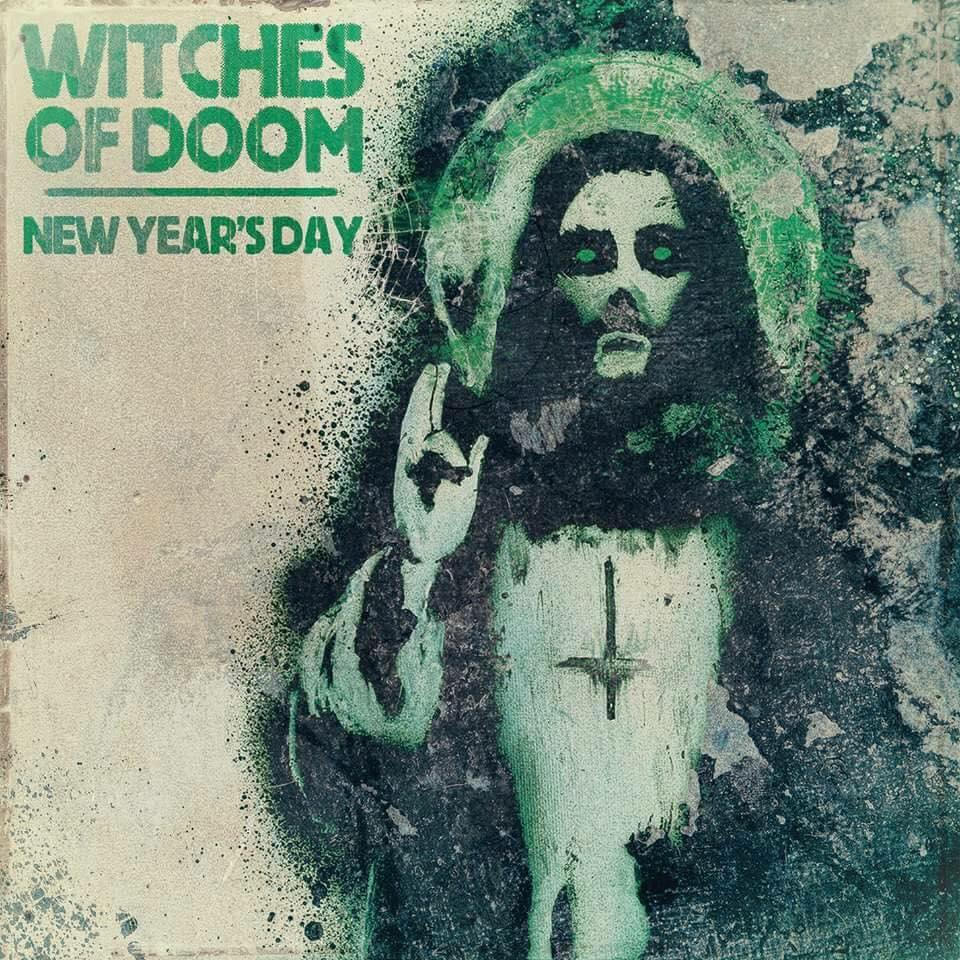 """Witches of Doom - """"New Year's Day"""""""