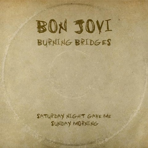 "Bon Jovi - ""Saturday Night Gave Me Sunday Morning"""