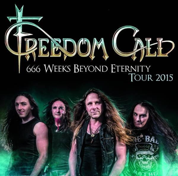 "Freedom Call - ""666 Weeks Beyond Eternity Tour 2015"""