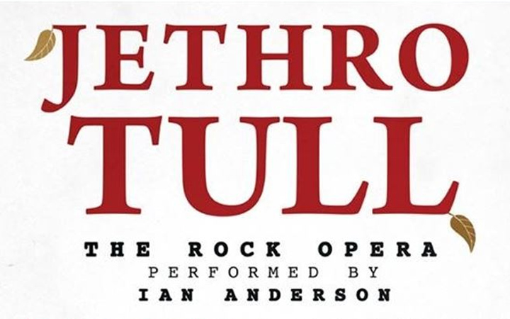 "Jethro Tull ""The Rock Opera"" feat. Ian Anderson"