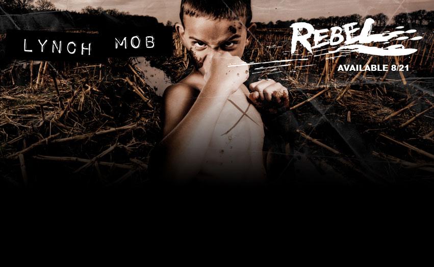 """Lynch Mob - """"Rebel"""" Promo"""