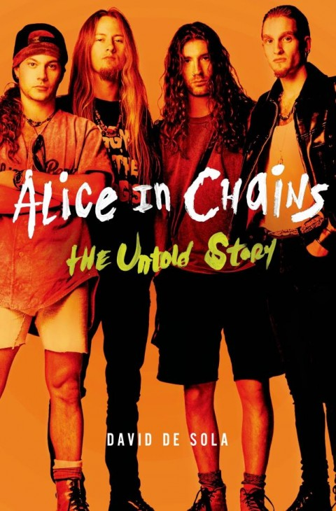 """""""Alice In Chains: The Untold Story"""" Cover"""
