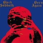 "7 agosto 1983 - esce ""Born Again"" dei Black Sabbath"