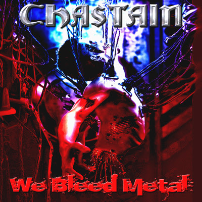 """Chastain - """"We Bleed Metal"""" Cover"""