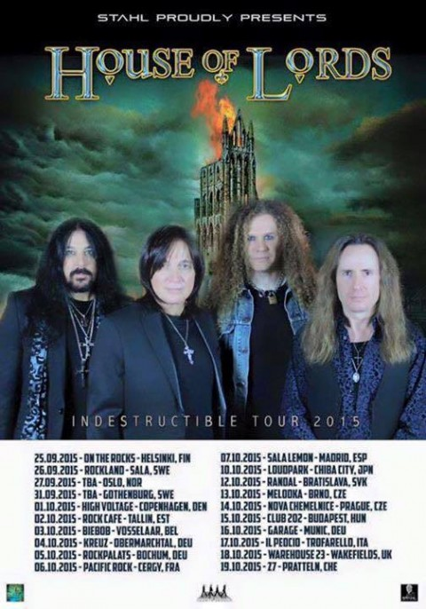 "House Of Lords - ""Indesctructible"" Tour 2015"