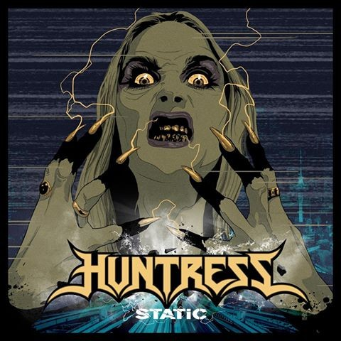 "Huntress - ""Static"" Cover"