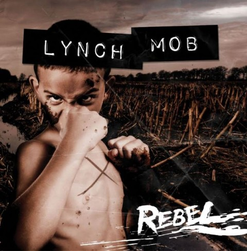 "Lynch Mob - ""Rebel"" Cover"