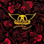 "31 agosto 1987 - ""Permanent Vacation"" degli Aerosmith"