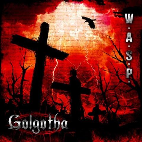 "W.A.S.P. - ""Golgotha"" Cover"