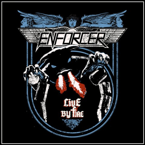 """Enforcer - """"Live By Fire"""" Cover"""