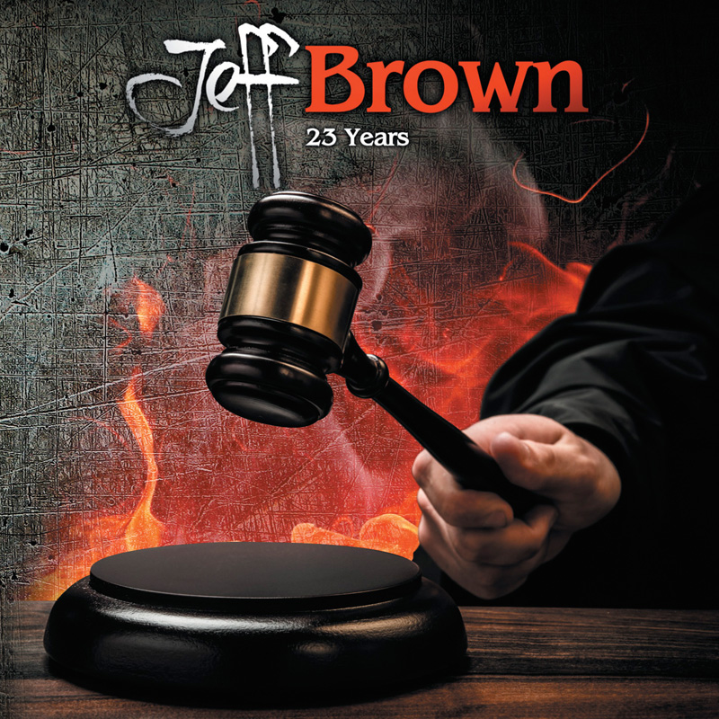 """Jeff Brown - """"23 Years"""" Cover"""