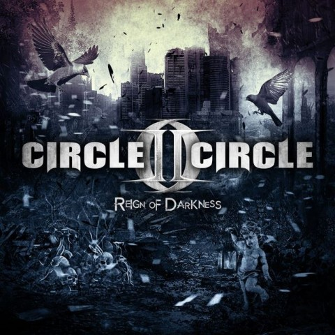 Circle II Cirle - Reign Of Darkness - Album Cover