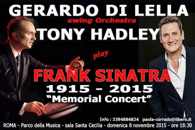 Tony Hadley + Gerardo Di Lella & Swing O' rchestra per il Frank Sinatra Memorial Concert