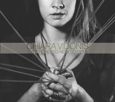 Chiara Vidonis - Tutto Il Resto Non So Dove Tour