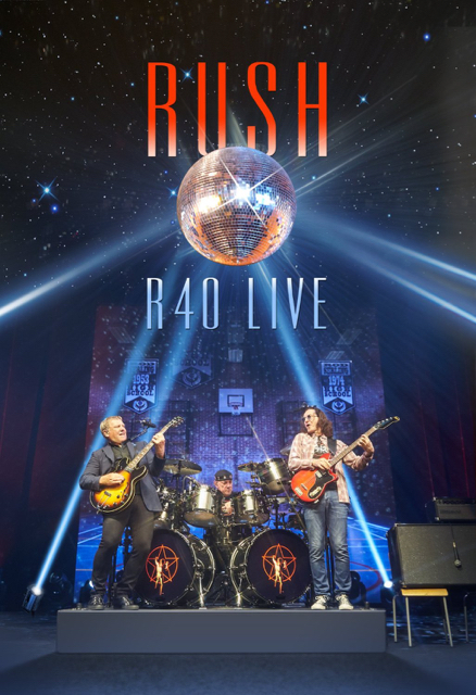 """Rush - """"R 40 Live"""" Cover"""