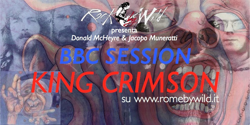 BBC Session 4° puntata: King Crimson