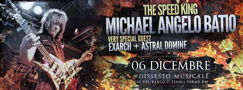 Michael Angelo Batio + Exarch + Astral Domine @ Dissesto - 06 12 2015