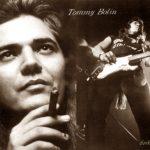 Tommy Bolin | 1 agosto 1951 – 4 dicembre 1976