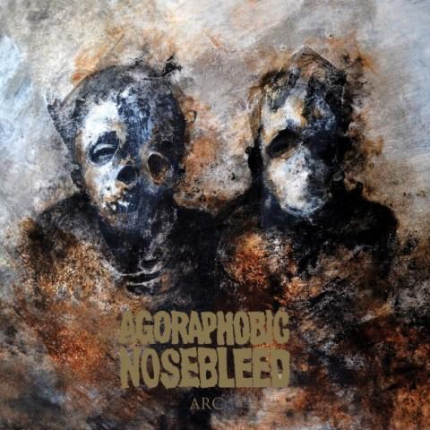 Agoraphobic Nosebleed - Arc - Album Cover