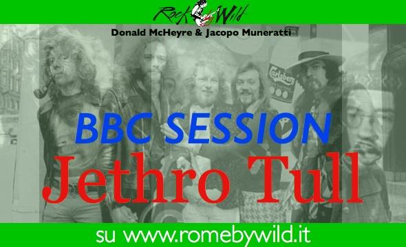 BBC Session 6° Puntata: Jethro Tull
