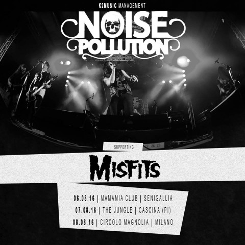 Misfits in Italia + Noise Pollution - Tour 2016 Promo