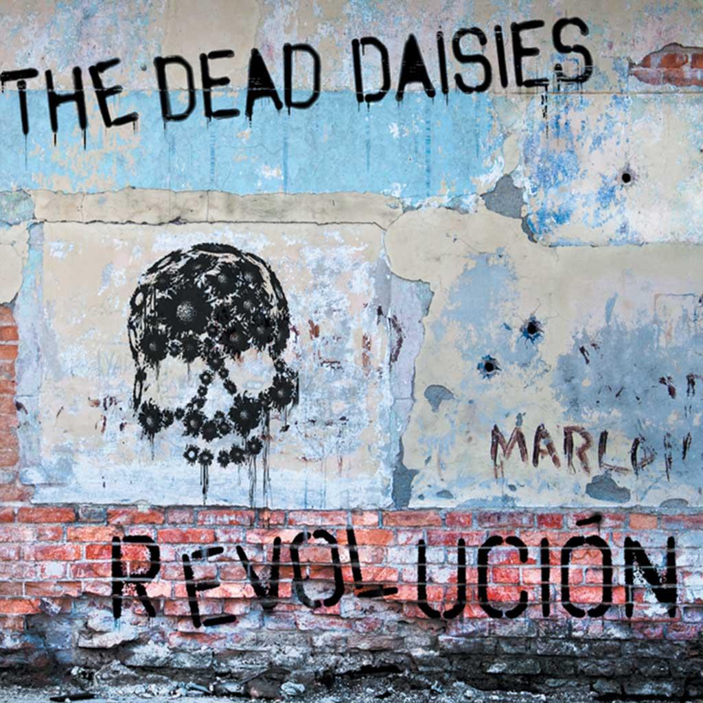 The Dead Daisies - Revolucion - Album Cover